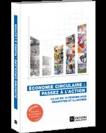 Économie circulaire : passez à l'action