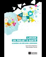 Lancer un projet E-santé