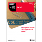 CSE unique, CSE central… Comment rédiger votre accord
