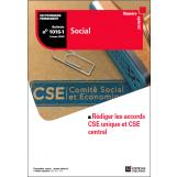 CSE unique, CSE central… Comment rédiger votre accord