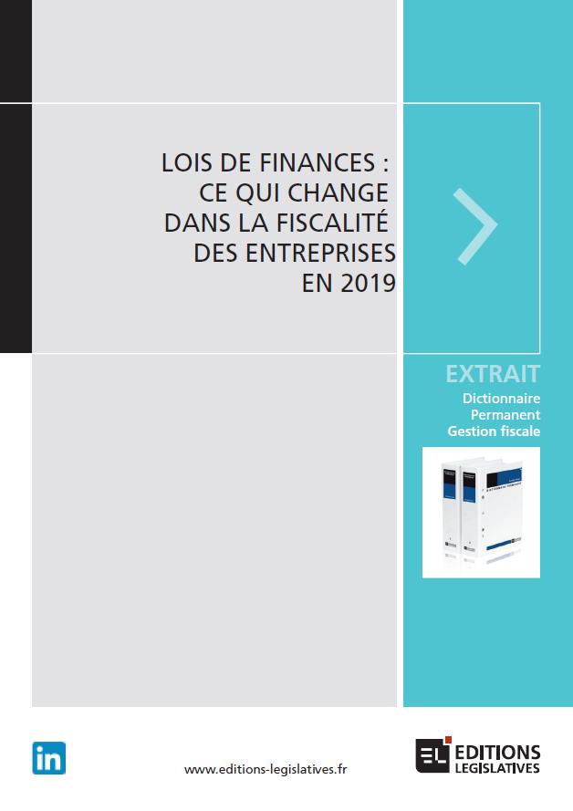 b8a95c7eab2 Loi de finances 2019   ce qui change dans la fiscalité des entreprises