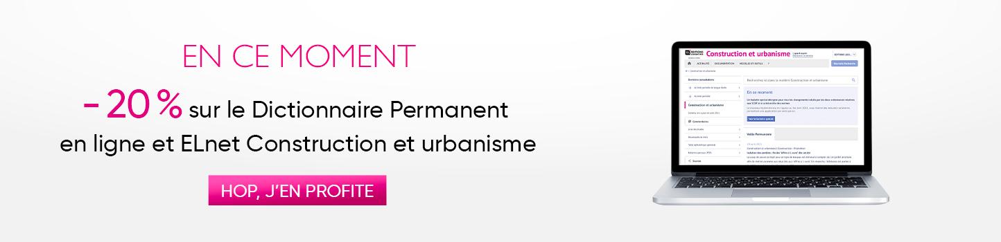 20% de remise sur notre documentation Construction et urbanisme